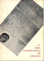 """""""La obra constitucional de O'Higgins"""""""
